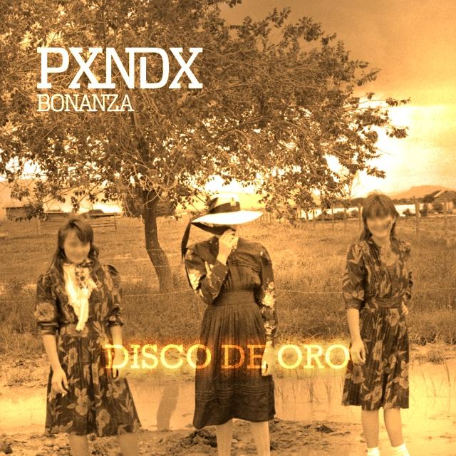 disco de pxndx bonanza